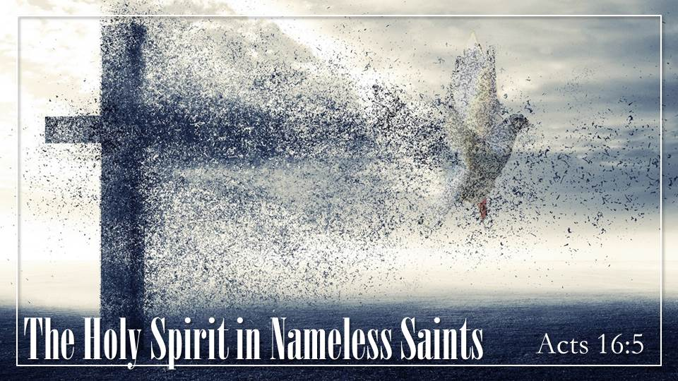 The Holy Spirit in Nameless Saints_Sermon Title Graphic