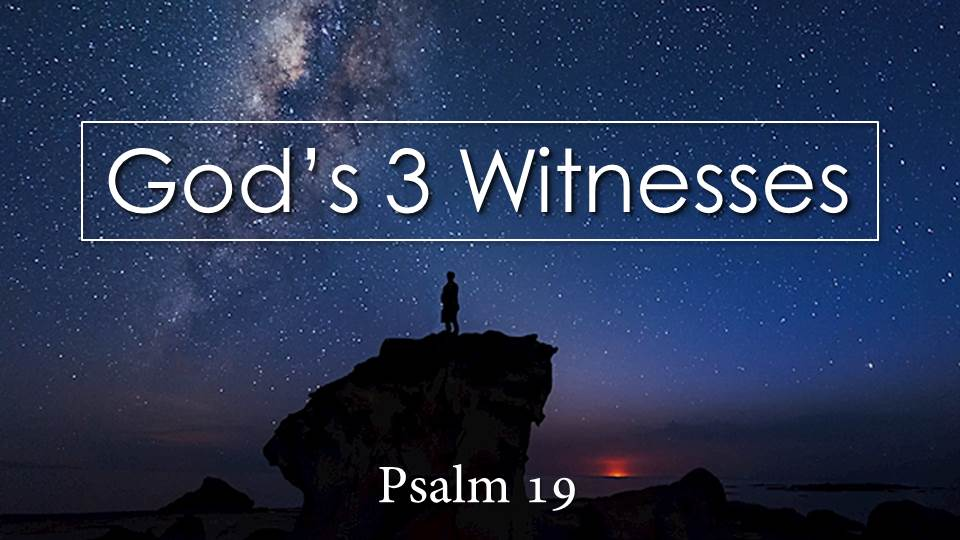 "God's 3 Witnesses from the ""Your Money Talks. What's it Saying?"" sermon series, Psalm 19"