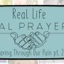 Praying Through Our Pain pt. 2